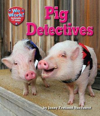 Pig Detectives By VanVoorst, Jenny Fretland